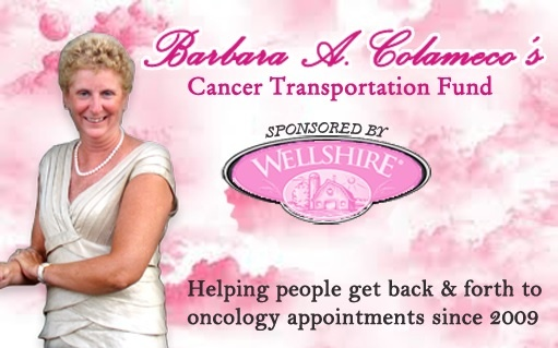 Founder of the Barbara A. Colameco Cancer Transportation Fund